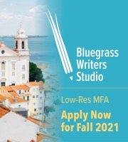 Bluegrass Writer Studio Low-Res MFA Apply Now for Fall 2021