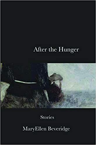 After the Hunger: Stories