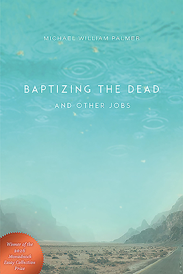 Baptizing the Dead and Other Jobs