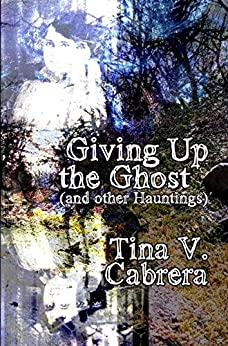 Giving up the Ghost (and Other Hauntings)