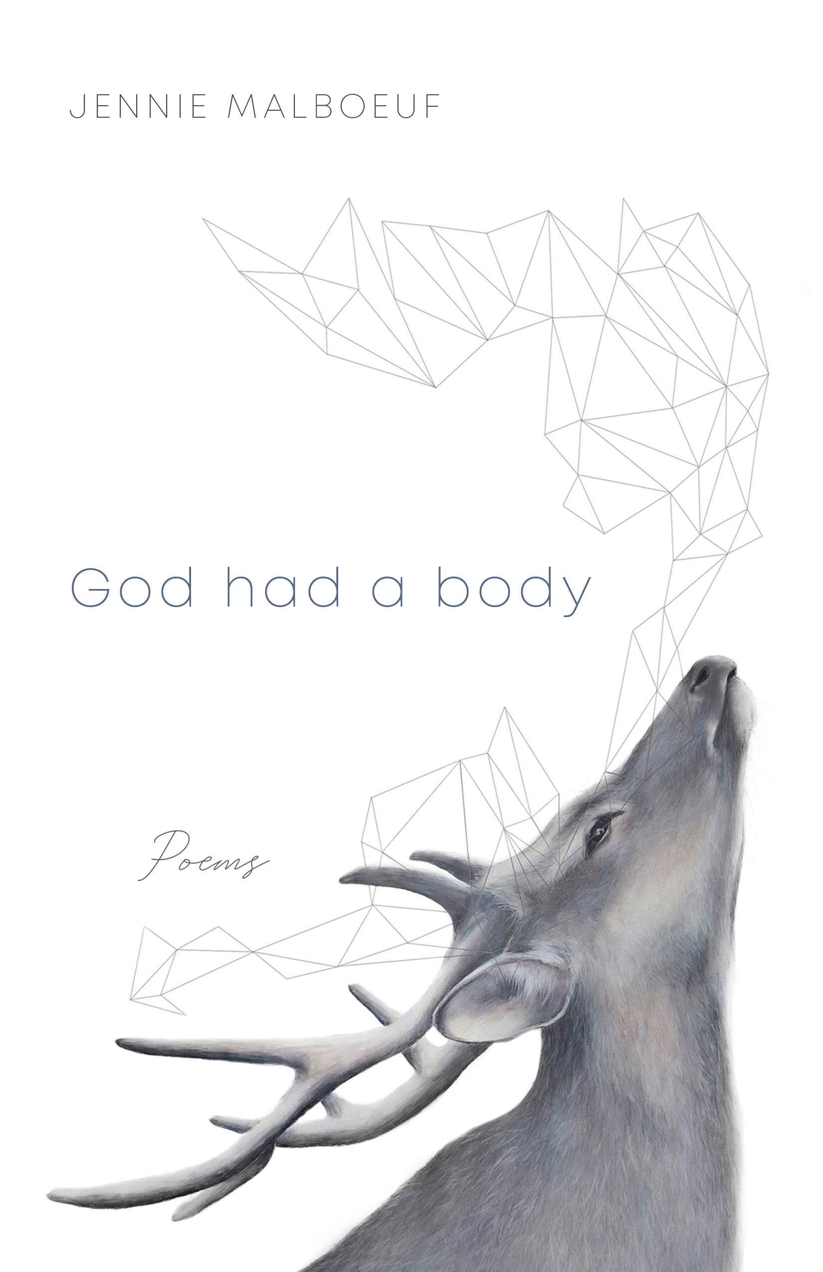 God had a body