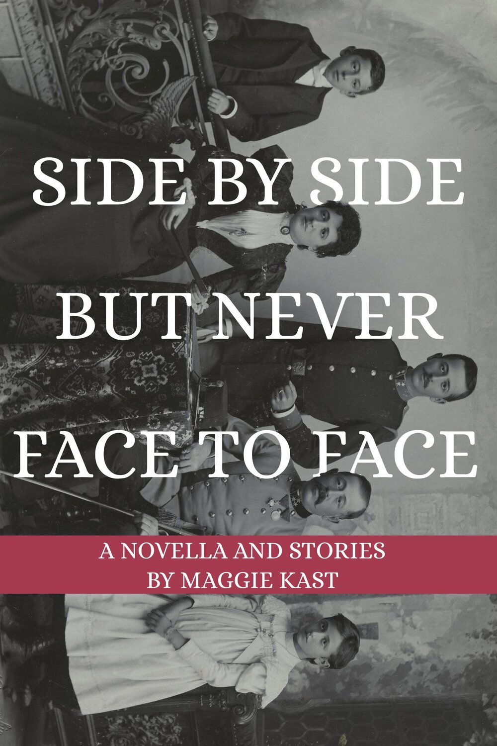 Sidie by Side but Never Face to Face