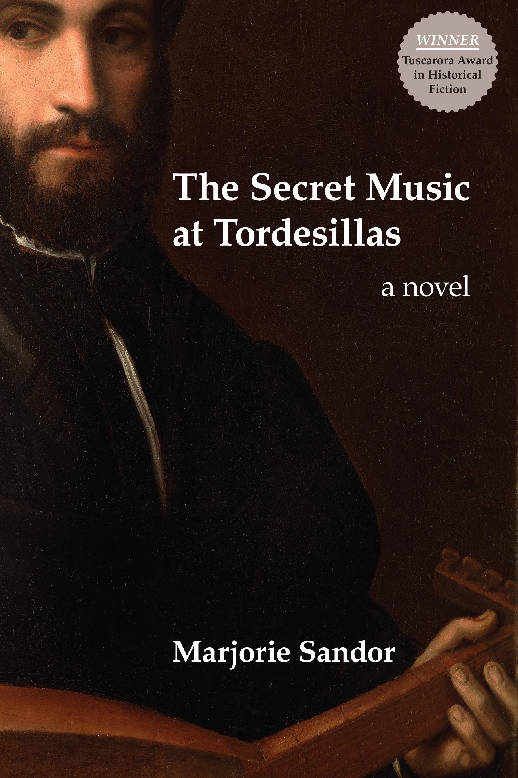 The Secret Music at Tordesillas