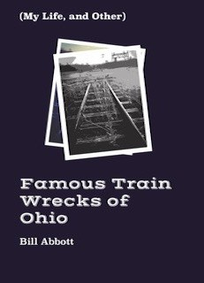 (My Life and Other) Famous Train Wrecks of Ohio