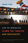 The Life of Miracles along the Yangtze and Mississippi